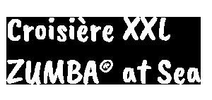 Croisière XXL ZUMBA® at Sea